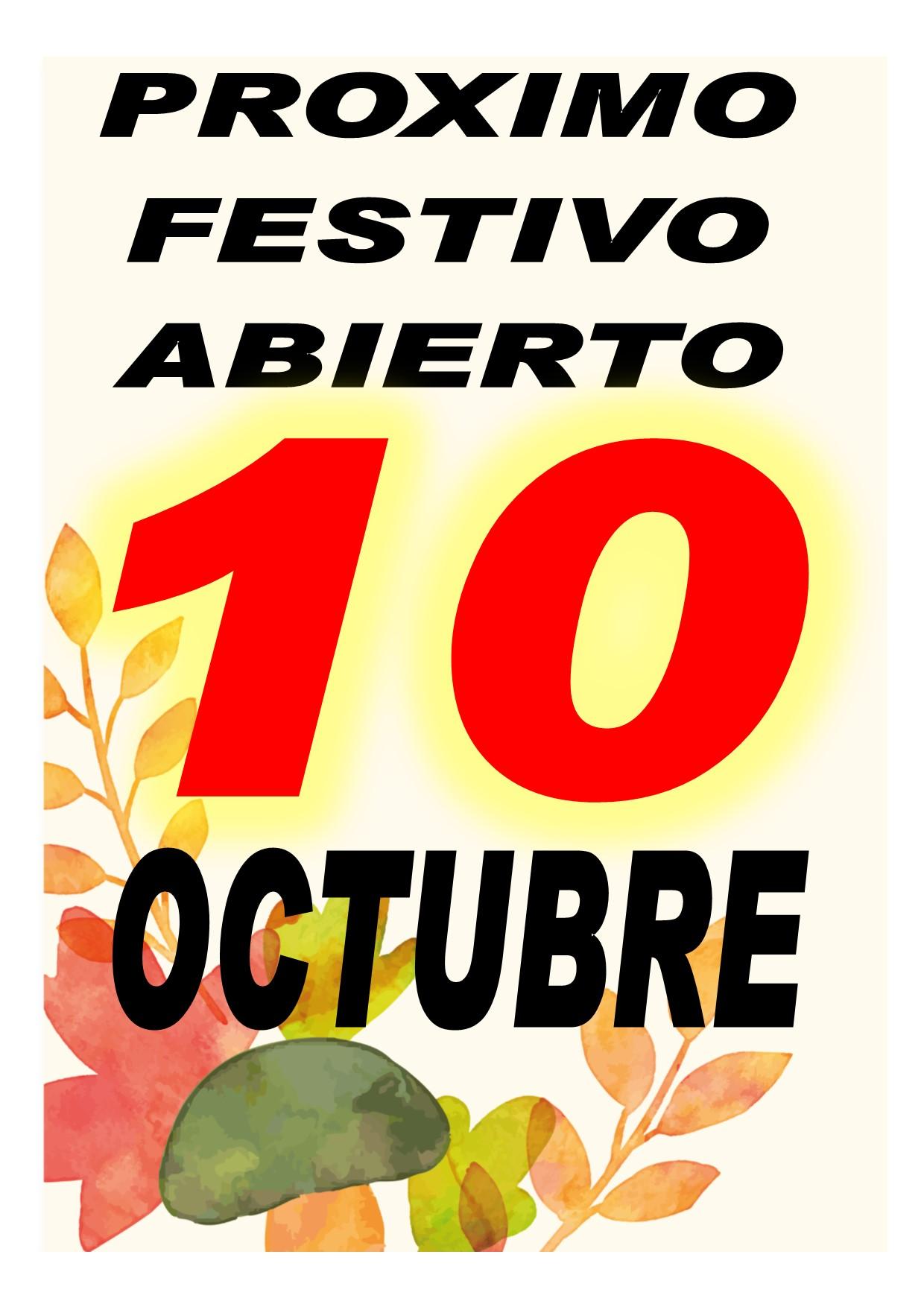 proximo festivo abierto 10 de octubre